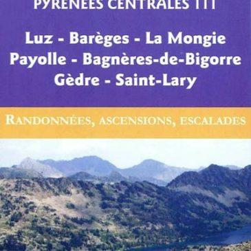 Nouveaux guides Ollivier sur les Pyrénées centrales